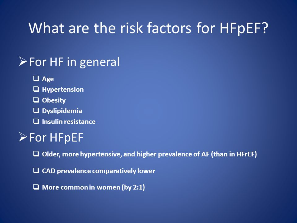 What are the risk factors for HFpEF.