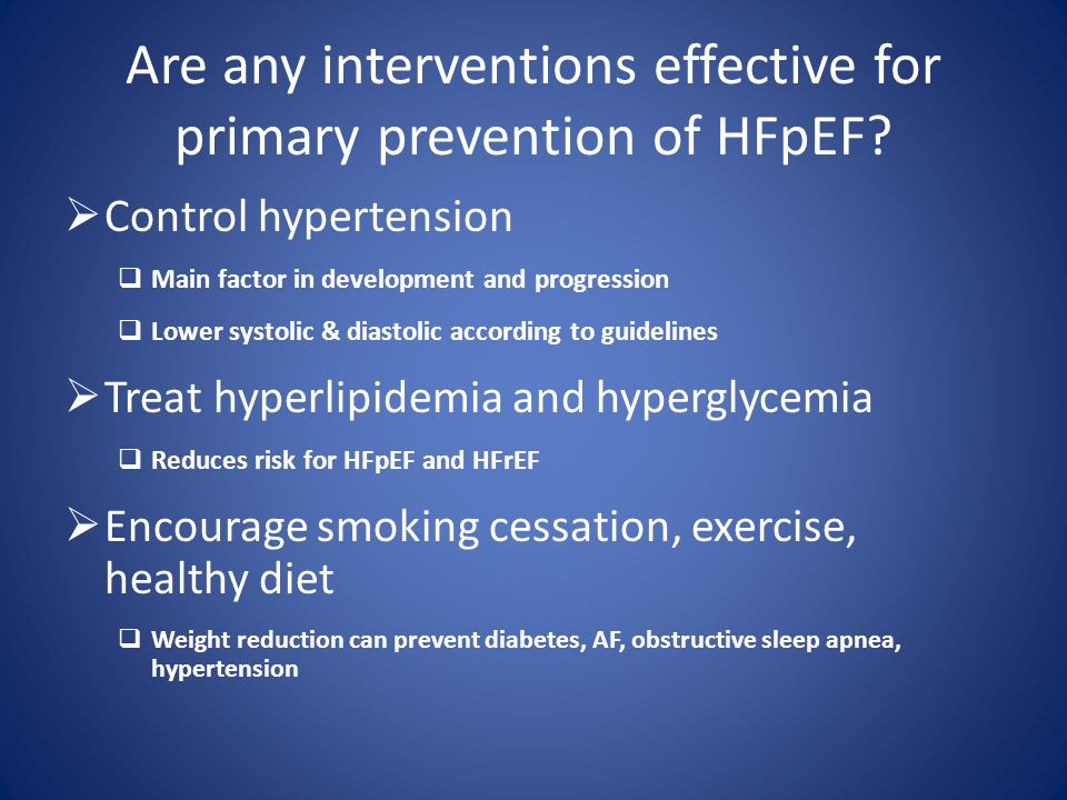 Are any interventions effective for primary prevention of HFpEF.