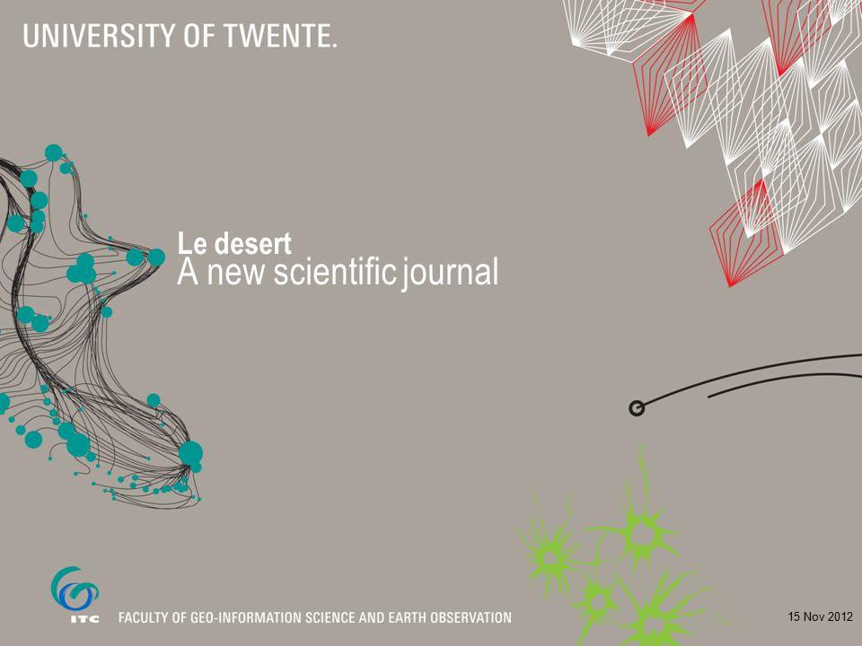 Le desert A new scientific journal 15 Nov 2012