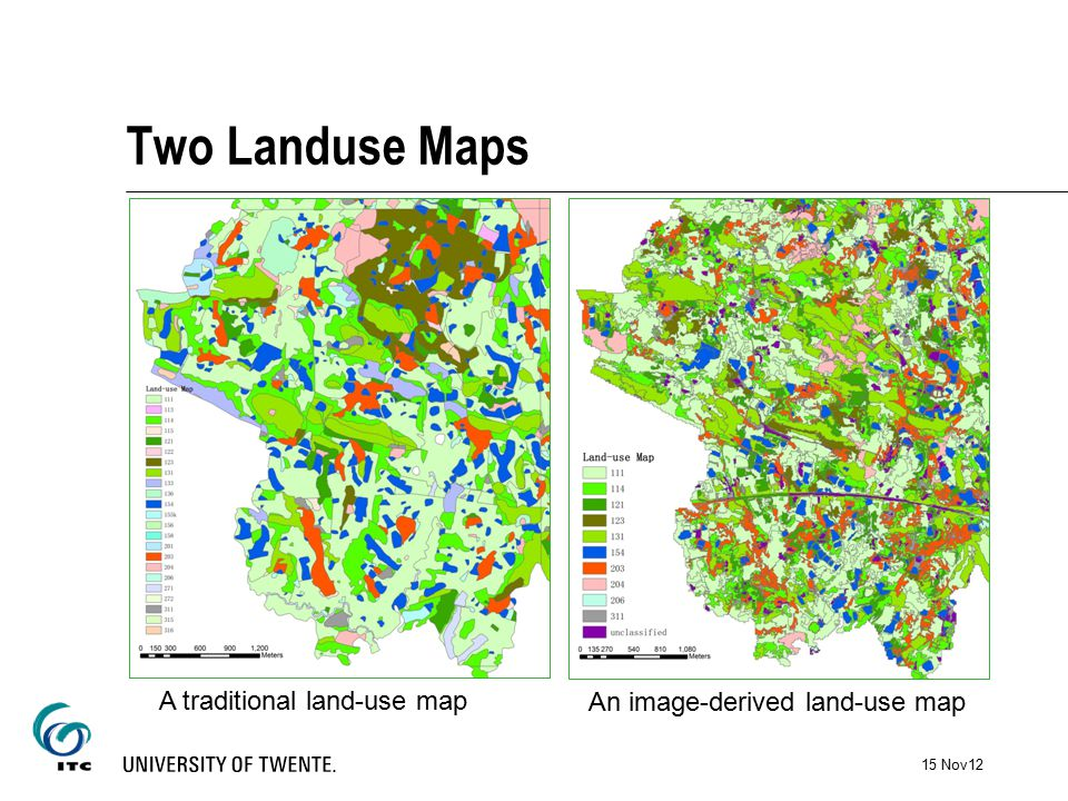 Two Landuse Maps A traditional land-use map An image-derived land-use map 15 Nov12