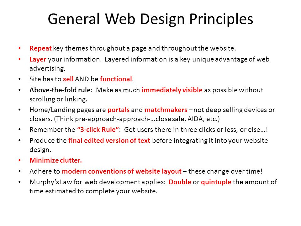 General Web Design Principles Repeat key themes throughout a page and throughout the website.