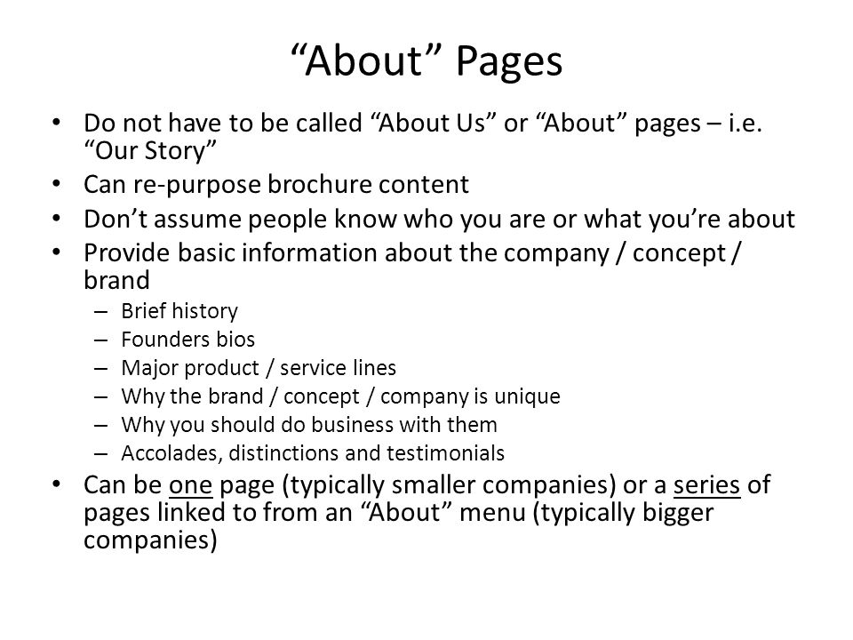 About Pages Do not have to be called About Us or About pages – i.e.