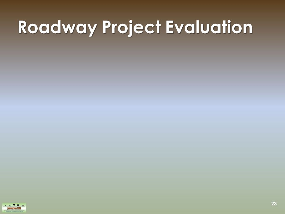 23 Roadway Project Evaluation