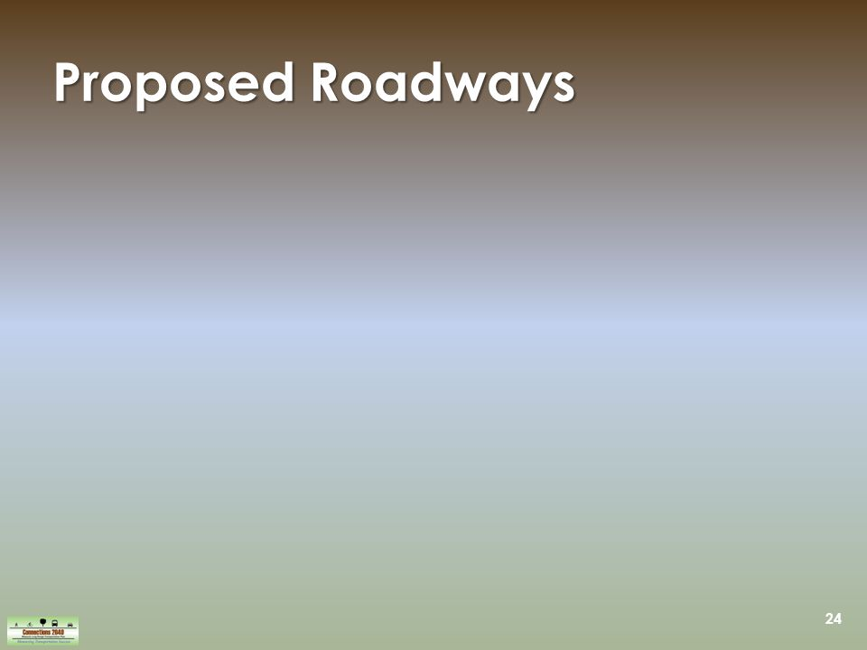 24 Proposed Roadways