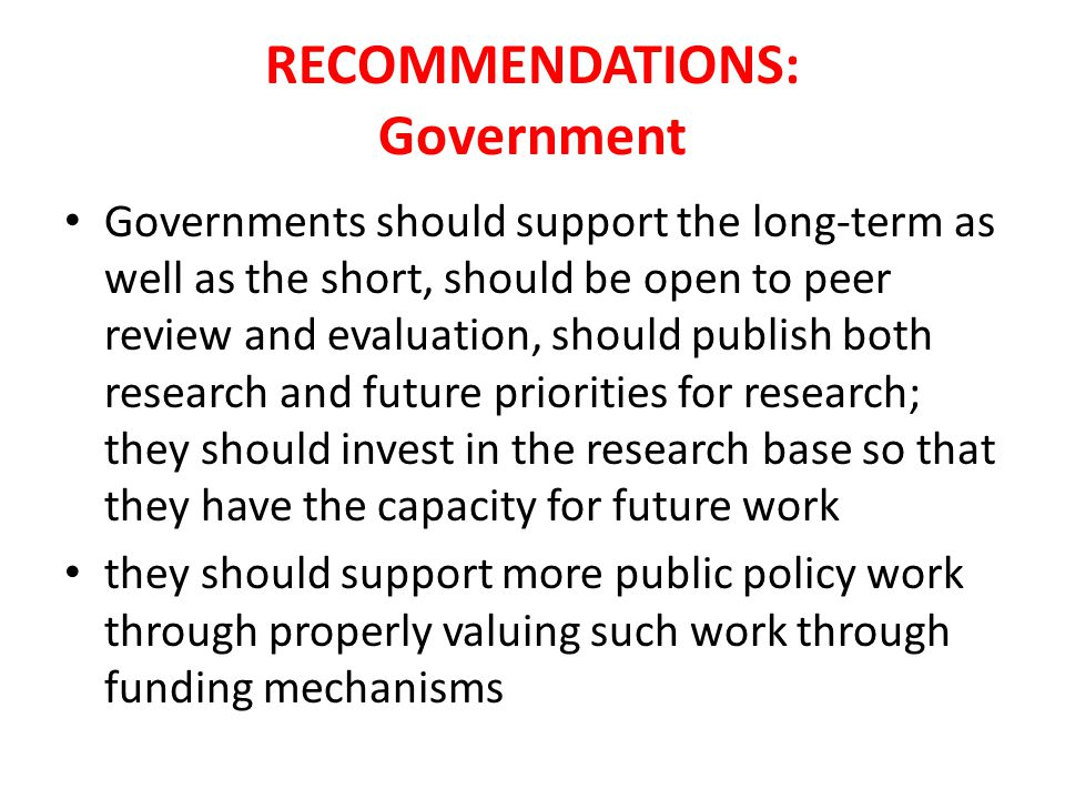 RECOMMENDATIONS: Research councils and universities Research Councils should find ways of bringing their research communities to the users through mechanism that range from elements of PhD training to workshops and seminars; they should develop co-production models universities should review their engagement with public policy through promotion procedures, appropriate interdisciplinarity and capacity building