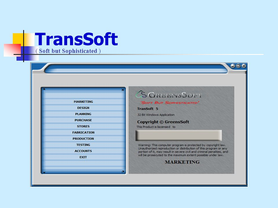 TransSoft ( Soft but Sophisticated )