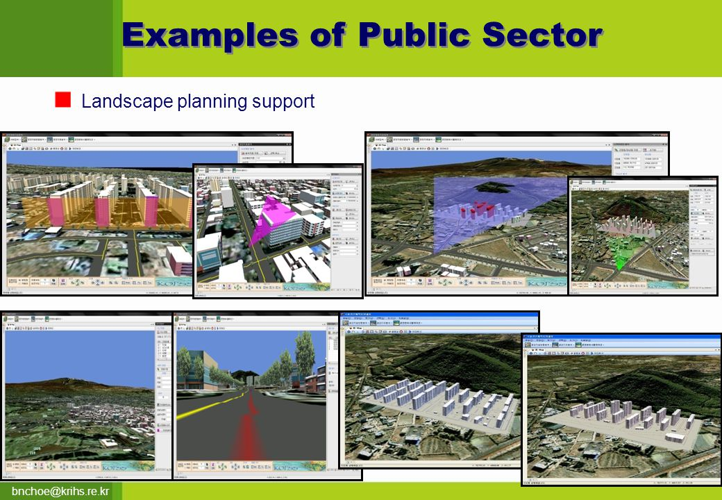 bnchoe@krihs.re.kr Landscape planning support Examples of Public Sector