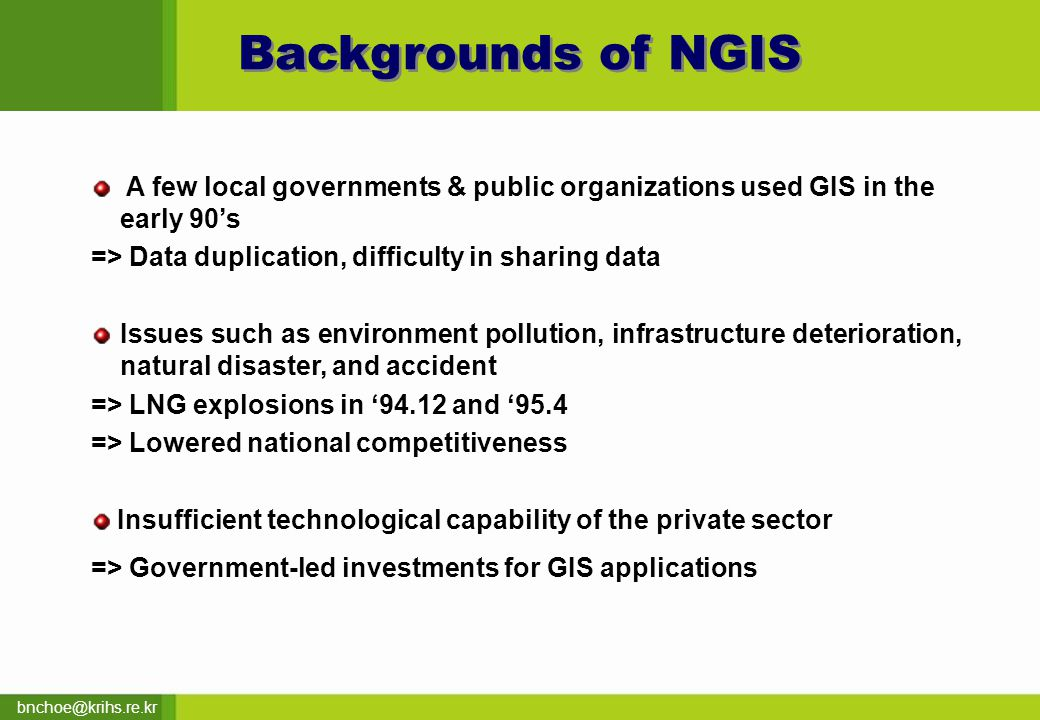 bnchoe@krihs.re.kr L 2 : Relationship among Projects Relationship among the projects should be considered when implementing each project for NGIS