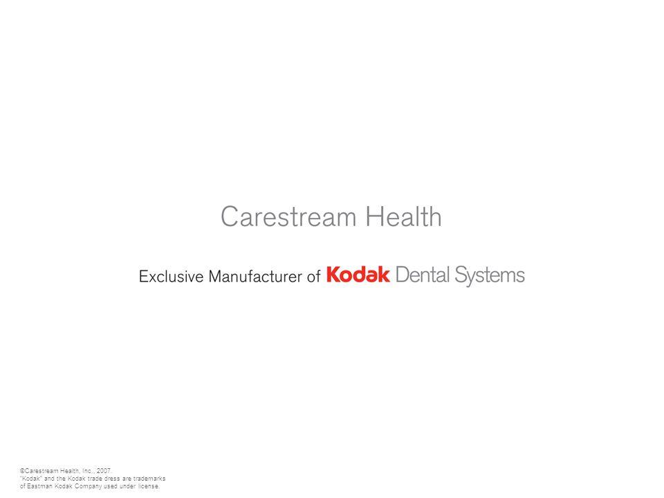 "©Carestream Health, Inc., 2007. ""Kodak"" and the Kodak trade dress are trademarks of Eastman Kodak Company used under license."