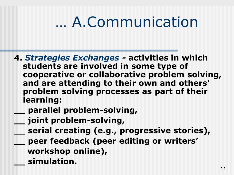 11 … A.Communication 4.