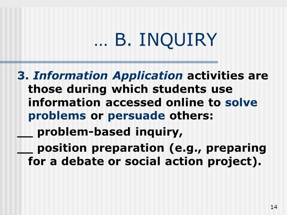 14 … B. INQUIRY 3.