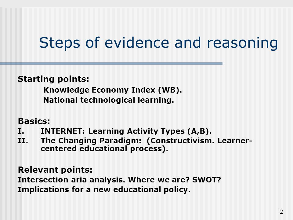 2 Steps of evidence and reasoning Starting points: Knowledge Economy Index (WB).