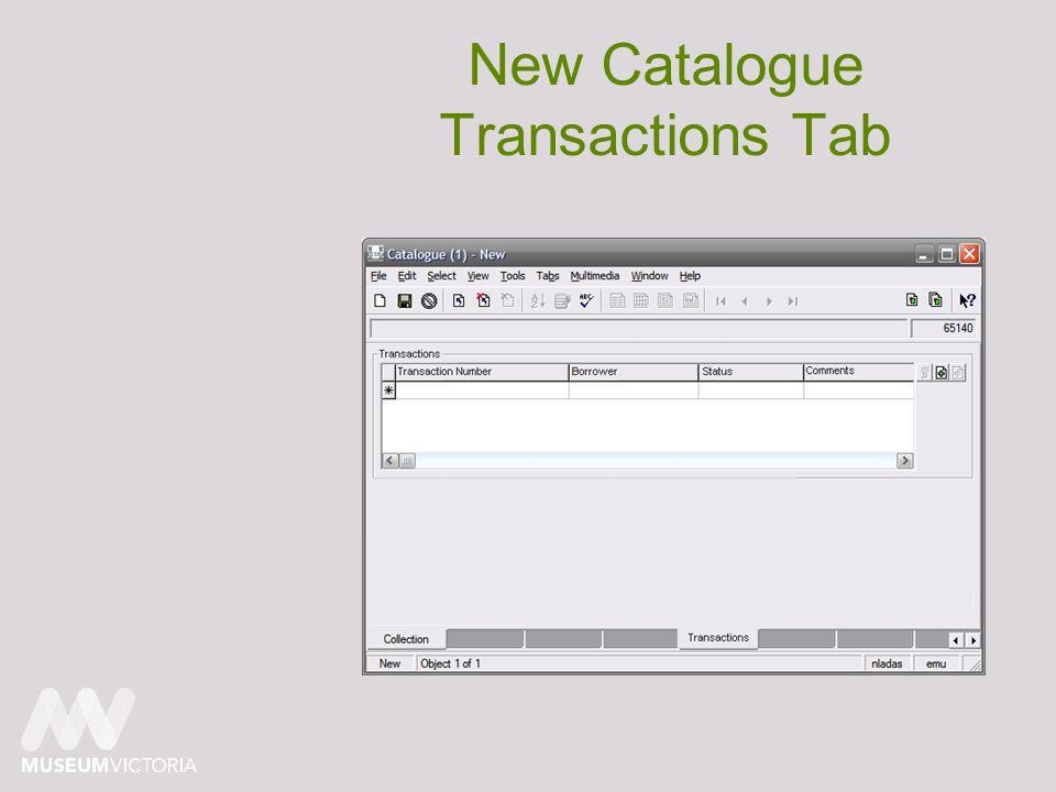 New Catalogue Transactions Tab