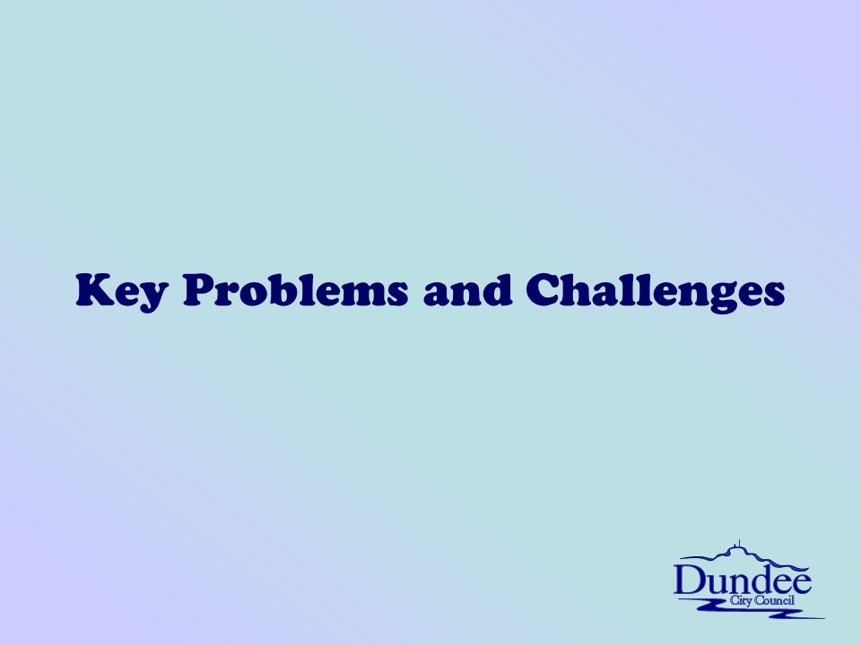 Key Problems and Challenges
