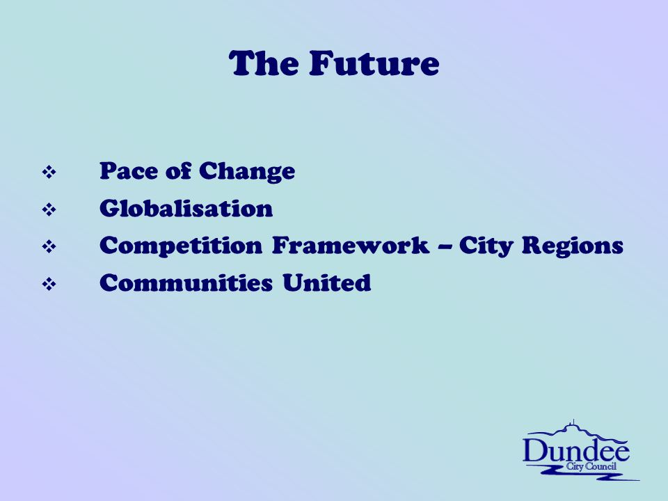 The Future v Pace of Change v Globalisation v Competition Framework – City Regions v Communities United