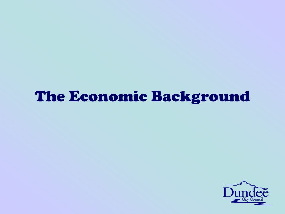 The Economic Background