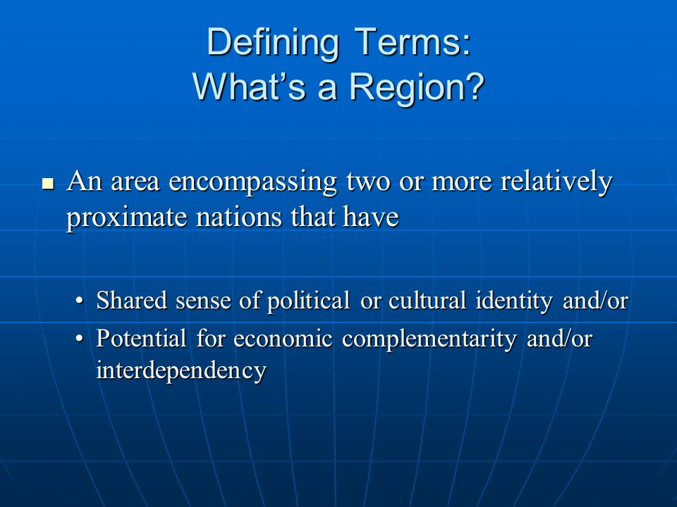 Defining Terms: What's a Region.