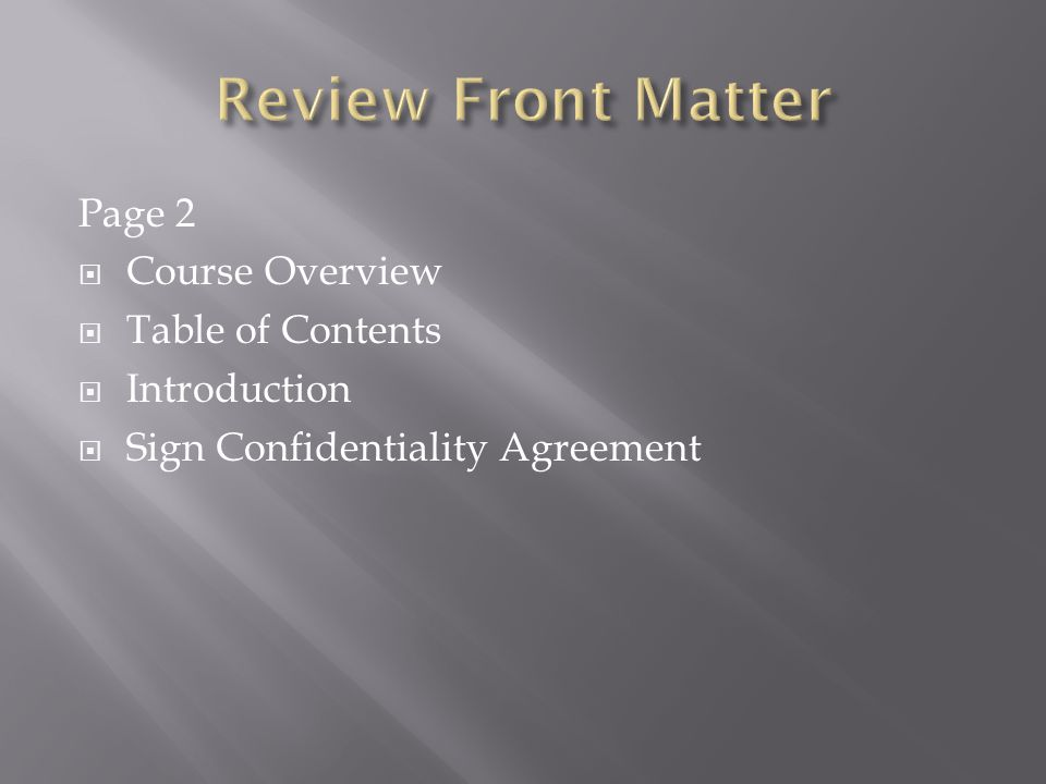 Page 2  Course Overview  Table of Contents  Introduction  Sign Confidentiality Agreement