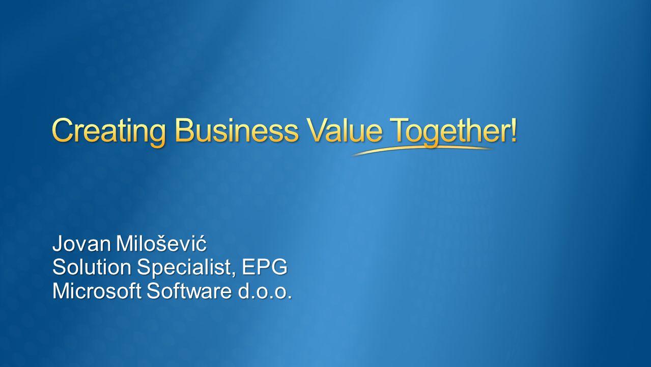 Jovan Milošević Solution Specialist, EPG Microsoft Software d.o.o.