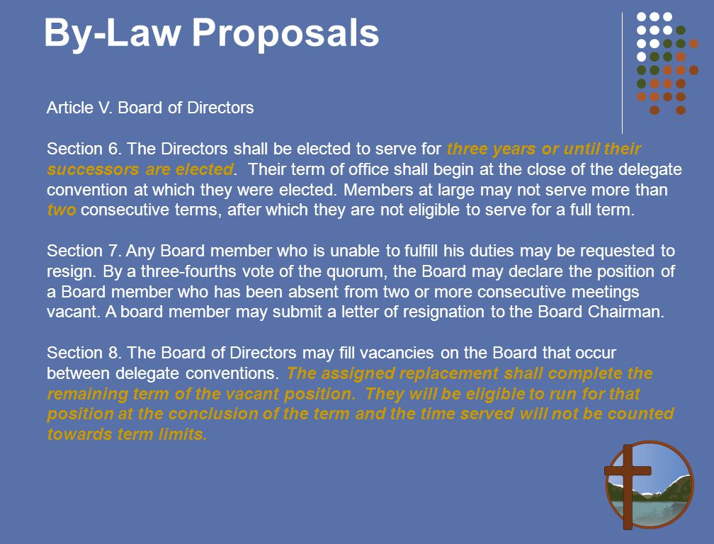 By-Law Proposals Article V. Board of Directors Section 6.