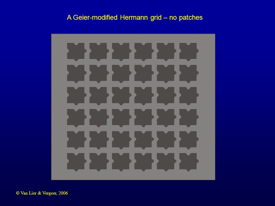 © Van Lier & Vergeer, 2006 A Geier-modified Hermann grid – no patches