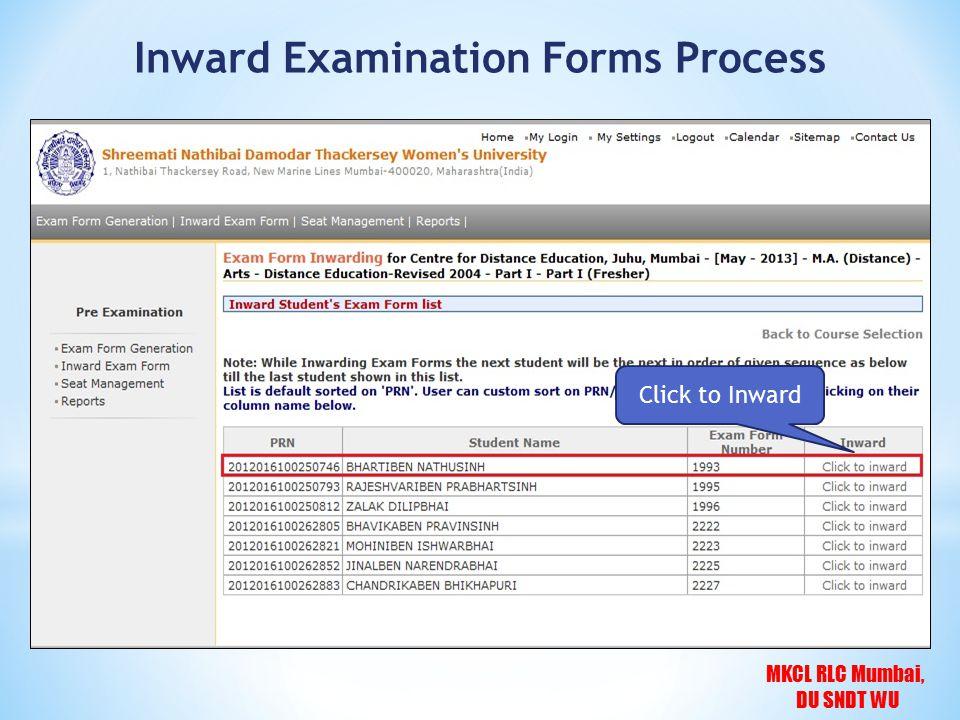 MKCL RLC Mumbai, DU SNDT WU Click to Inward Inward Examination Forms Process