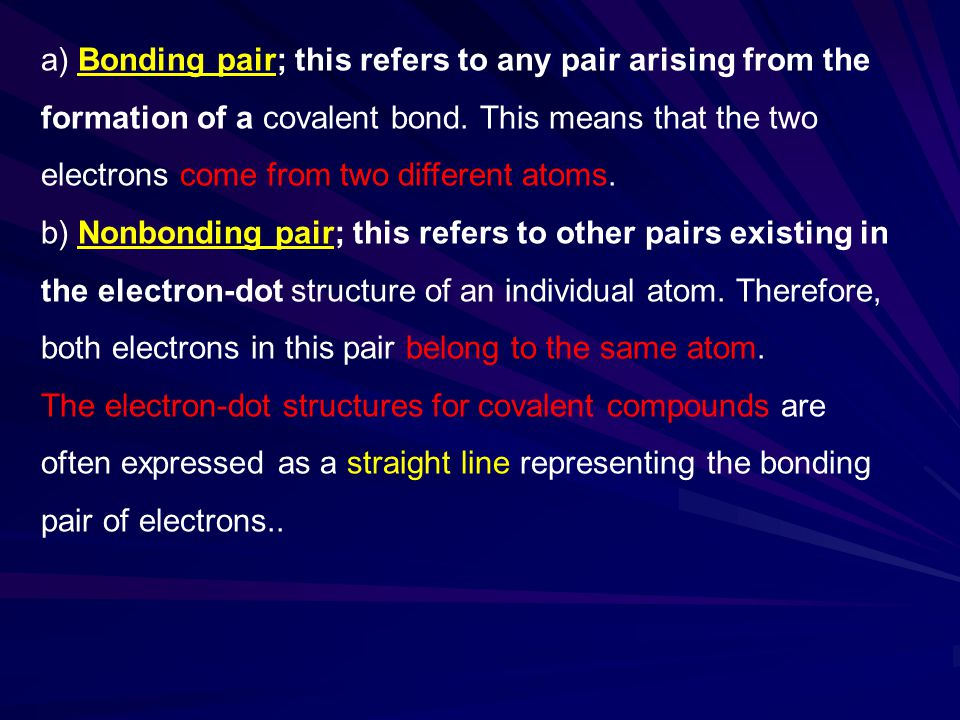 a) Bonding pair; this refers to any pair arising from the formation of a covalent bond.