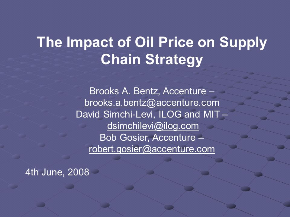 The Impact of Oil Price on Supply Chain Strategy Brooks A.