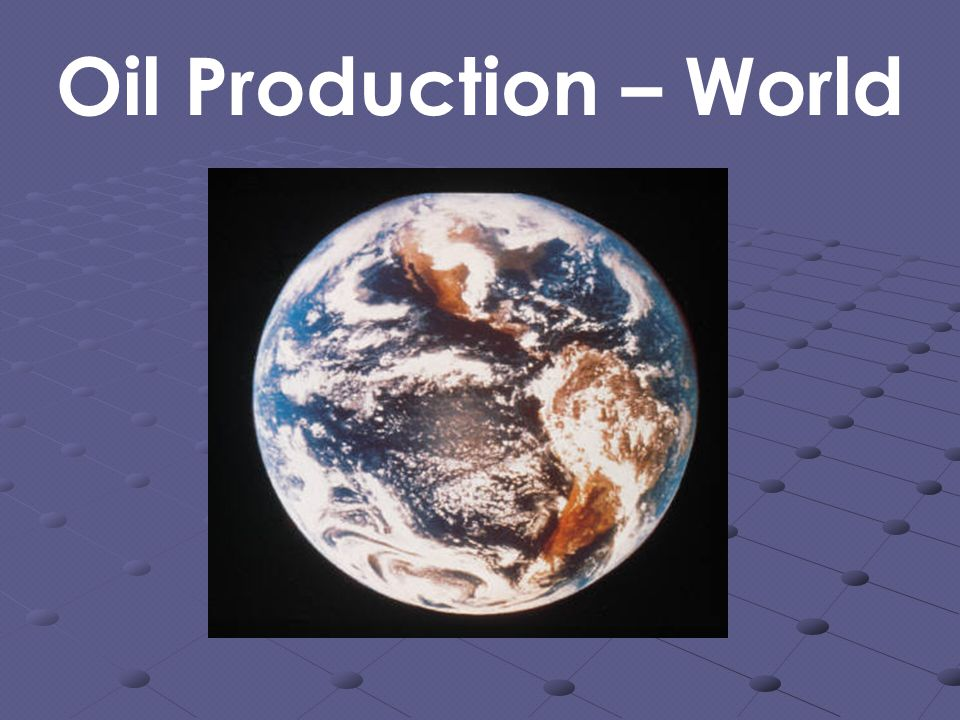 Oil Production – World