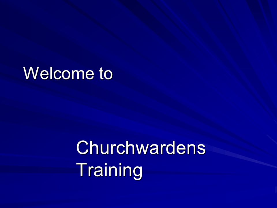 Welcome to Churchwardens Training