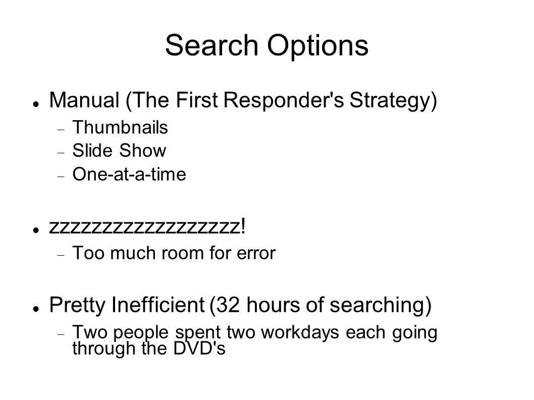 Search Options Manual (The First Responder s Strategy)  Thumbnails  Slide Show  One-at-a-time zzzzzzzzzzzzzzzzzz.