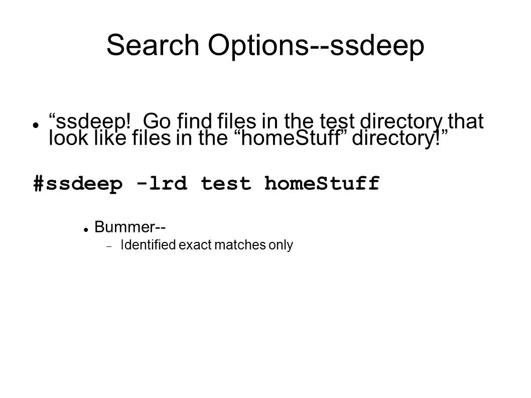 Search Options--ssdeep ssdeep.