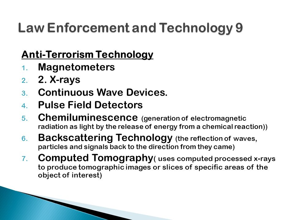 Anti-Terrorism Technology 1. Magnetometers 2. 2.