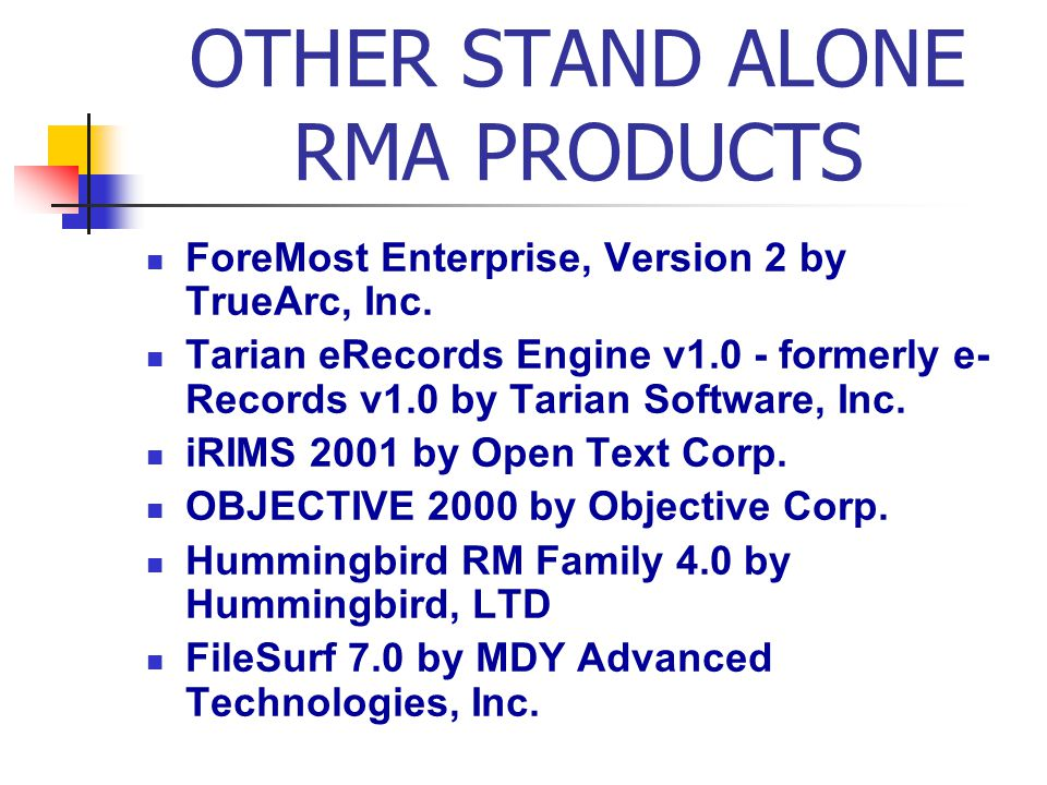 OTHER STAND ALONE RMA PRODUCTS ForeMost Enterprise, Version 2 by TrueArc, Inc.
