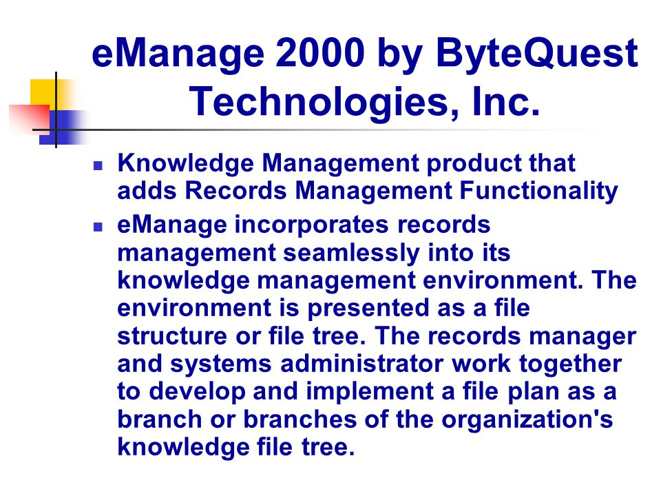 eManage 2000 by ByteQuest Technologies, Inc.
