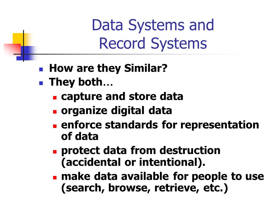 Data Systems and Record Systems How are they Similar.