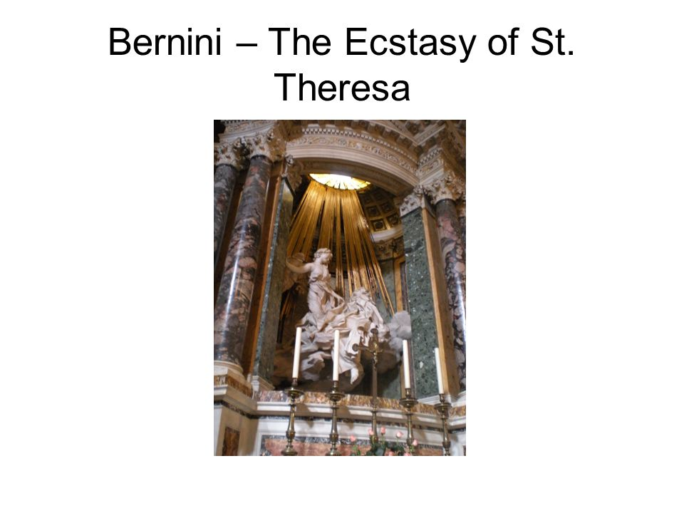 Bernini – The Ecstasy of St. Theresa