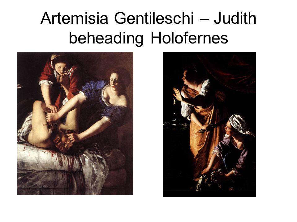 Artemisia Gentileschi – Judith beheading Holofernes