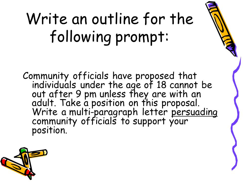 Write an outline for the following prompt: Community officials have proposed that individuals under the age of 18 cannot be out after 9 pm unless they