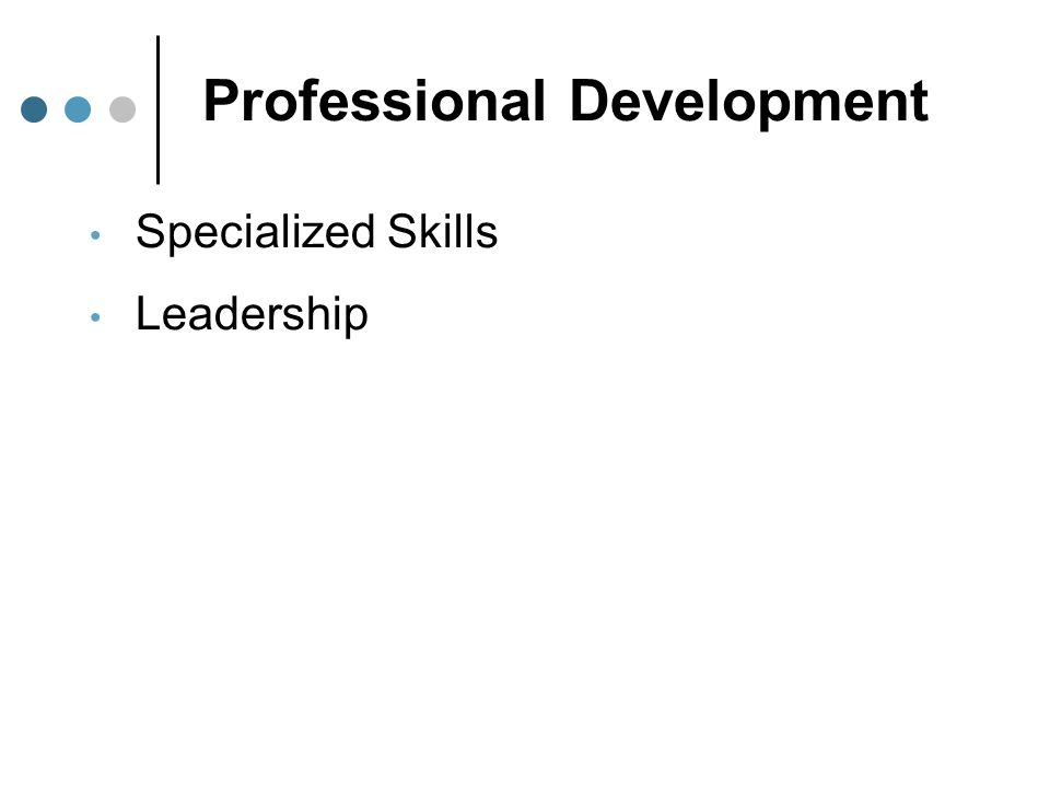 Professional Development Specialized Skills Leadership