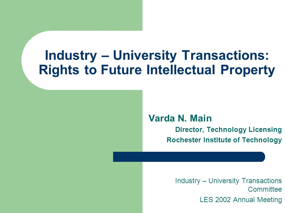 Industry – University Transactions: Rights to Future Intellectual Property Varda N.
