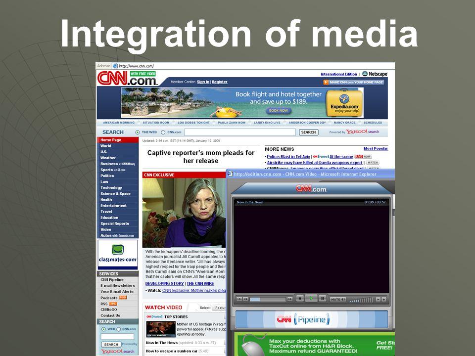 Integration of media CNN