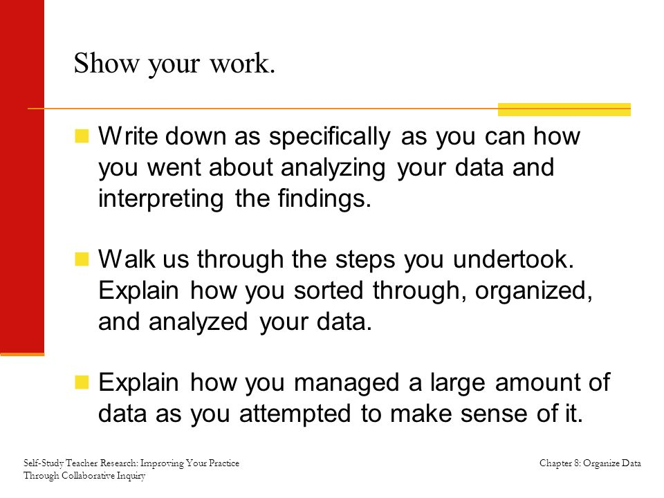 Chapter 8: Organize Data Show your work.