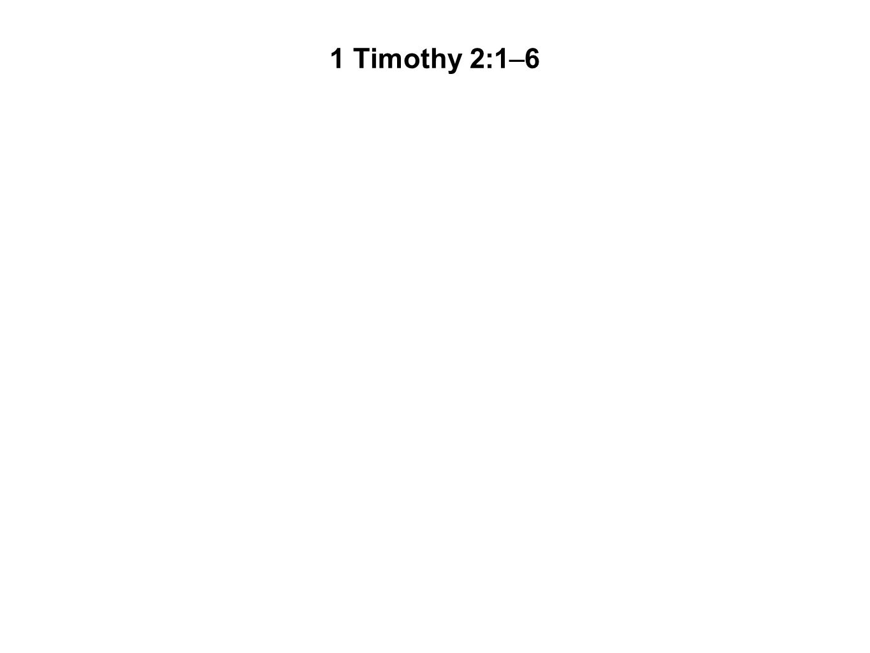 1 Timothy 2:1–6