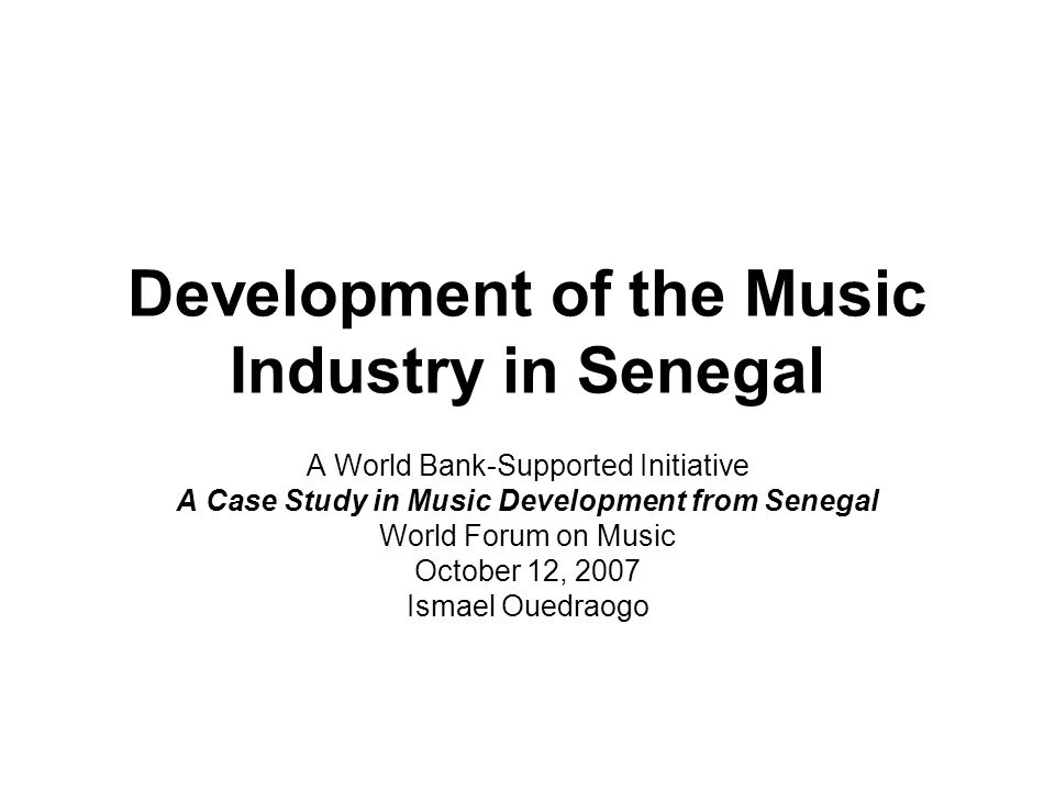 Major Thrusts (2) Build awareness and strengthen capacities –Of musicians and other artists, as well as public officials at the Ministry of Culture –Through awareness campaigns addressed to musicians in Dakar and the provinces –Through study tours of developed and developing countries –Through technical training