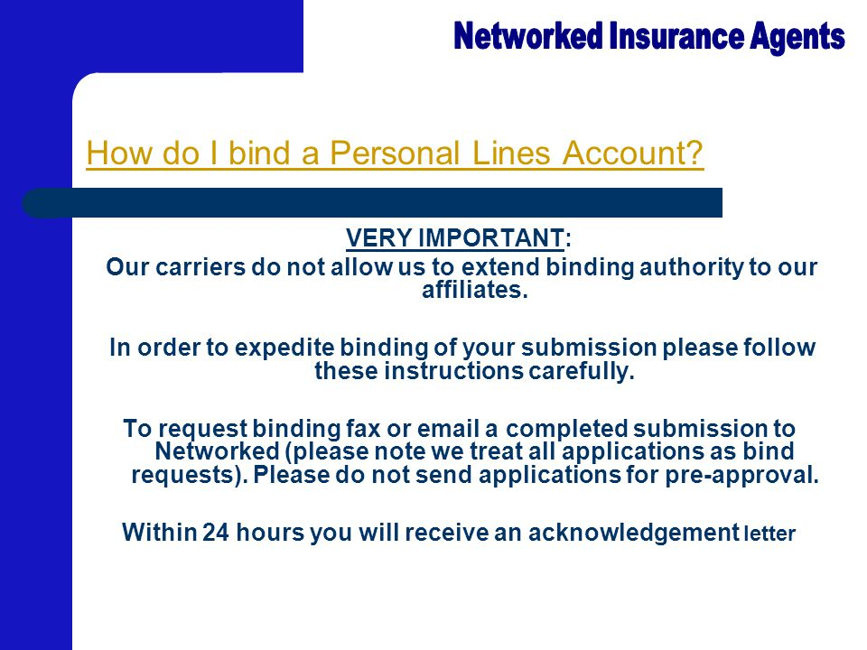 How do I bind a Personal Lines Account.