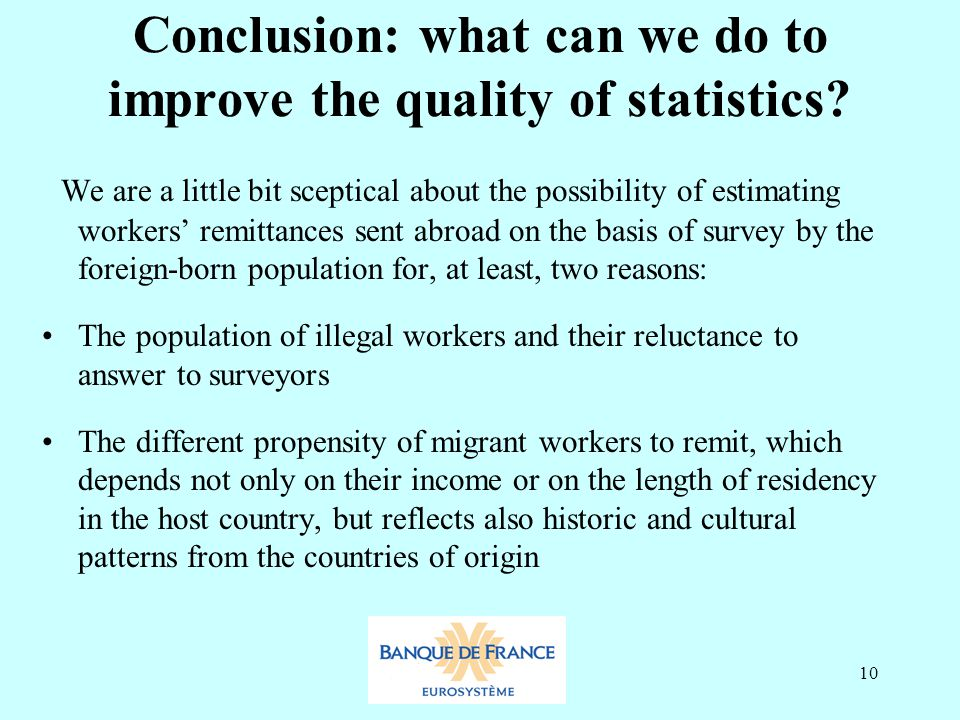 10 Conclusion: what can we do to improve the quality of statistics.