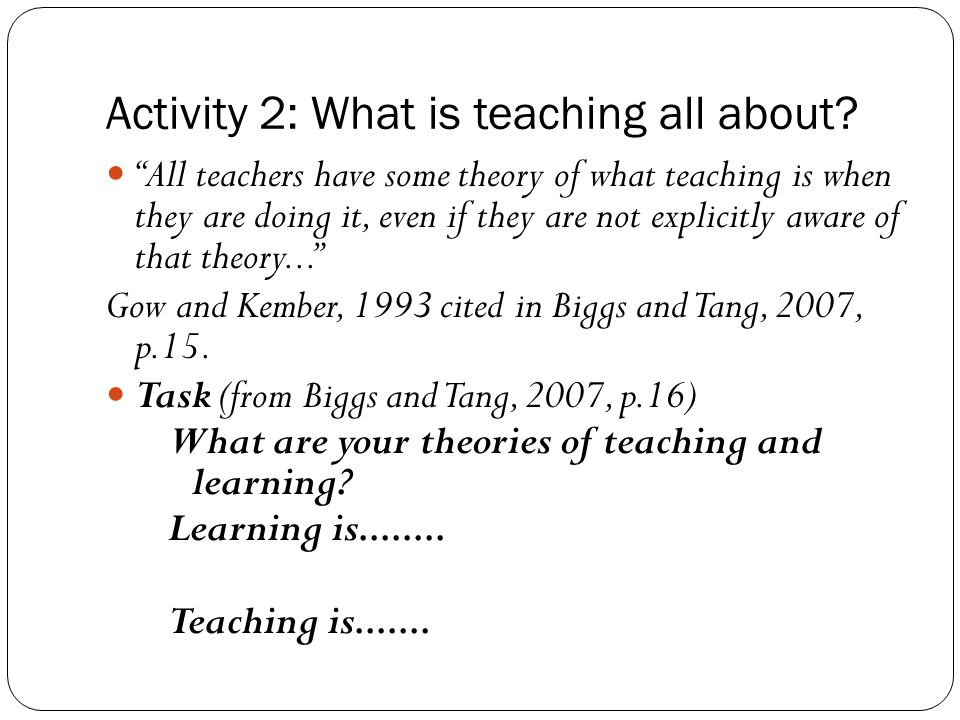 Activity 2: What is teaching all about.