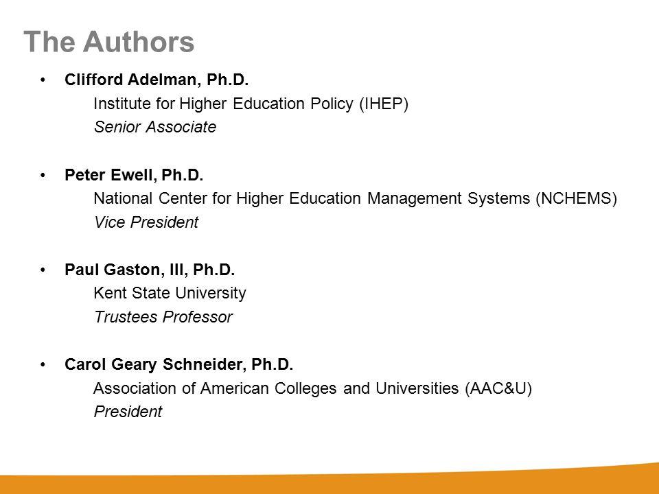 The Authors Clifford Adelman, Ph.D.