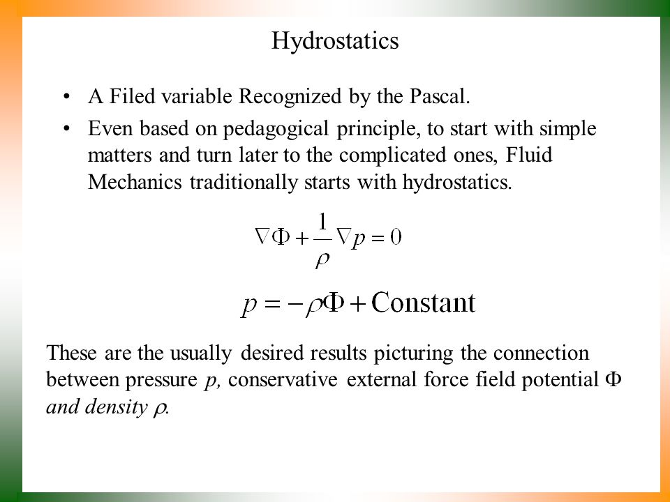 Real Fluids : A Resource of Gradients At the end of the 1640s, Pascal temporarily focused his experiments on the physical sciences.